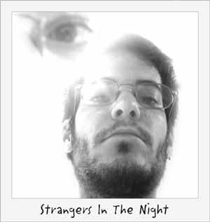 Extraños en la noche...